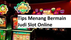 Bantuan Permainan Judi Slot Online Kombinasi Menang